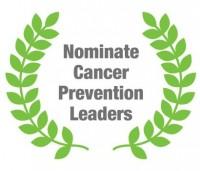 Cancer Prevention Laurels Awards– Nominations now open!