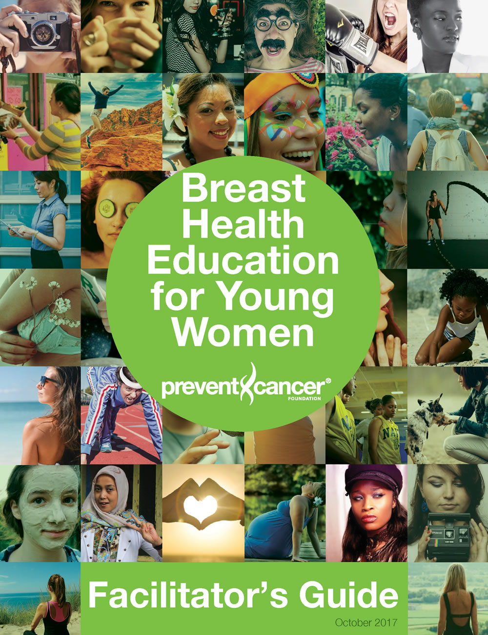 Breast Health Education for Young Women Facilitator's Guide