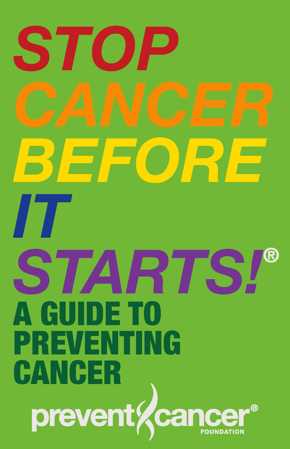 preventing cancer If you or someone you love has been diagnosed with cancer, learn about diagnosis, treatment, risk factors, and much more.