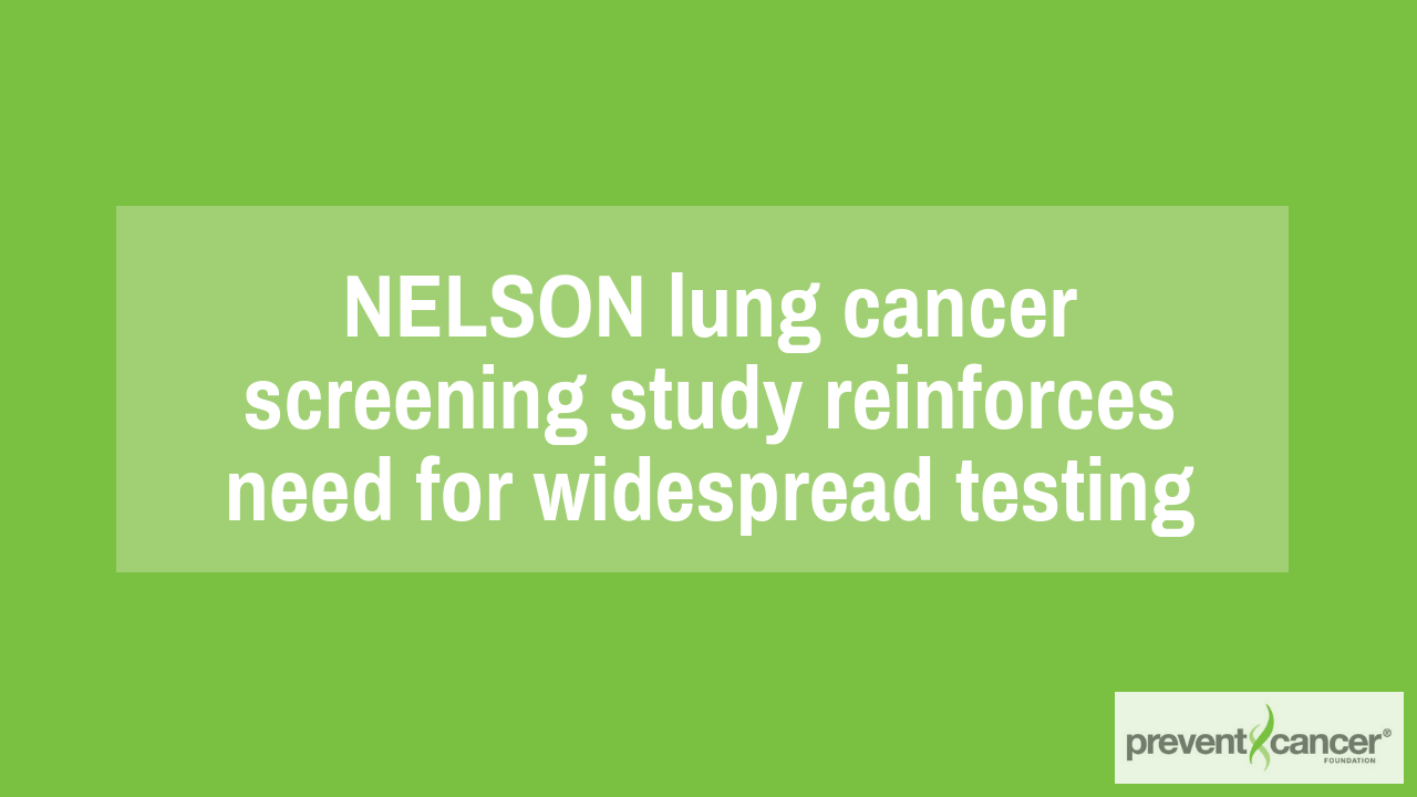 NELSON lung cancer screening study reinforces need for widespread testing
