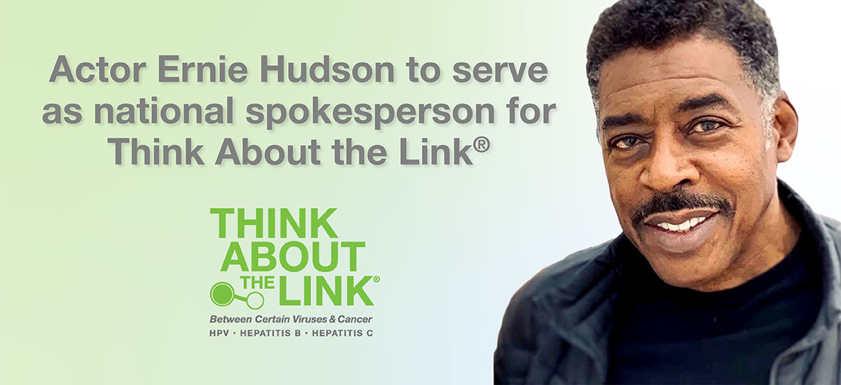 Actor Ernie Hudson to serve as national spokesperson for Think About the Link