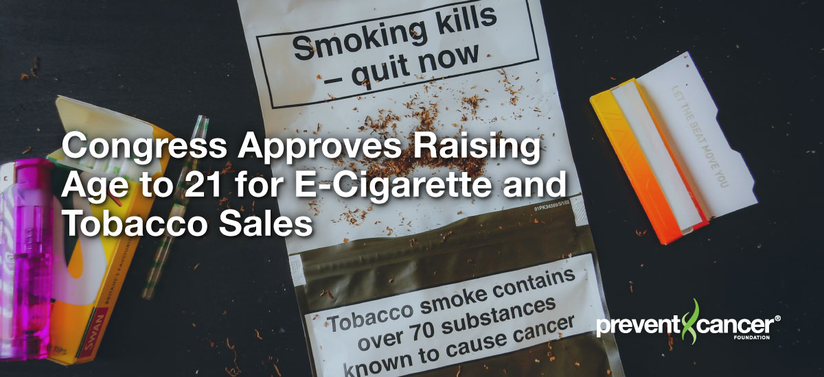 Congress Approves Raising Age to 21 for E-Cigarette and Tobacco Sales