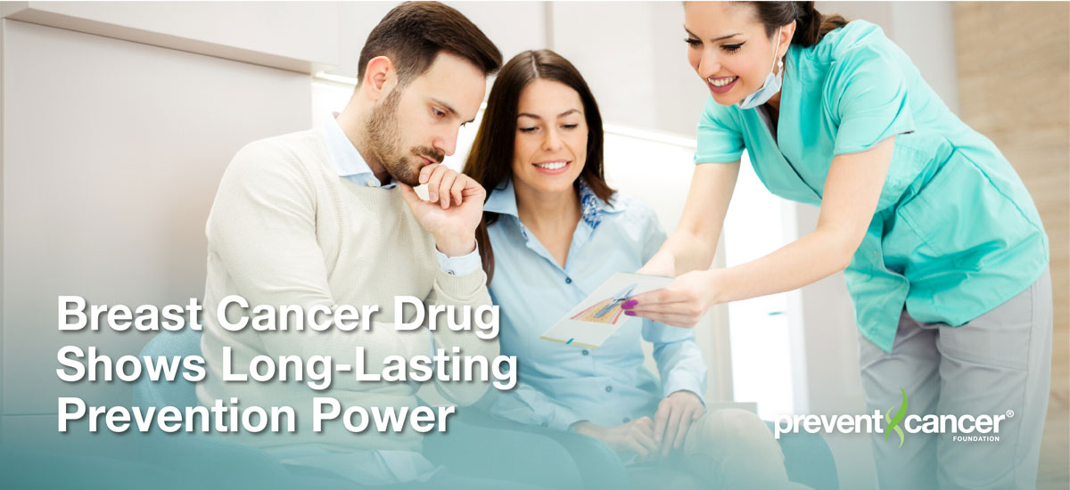 Breast Cancer Drug Shows Long-Lasting Prevention Power