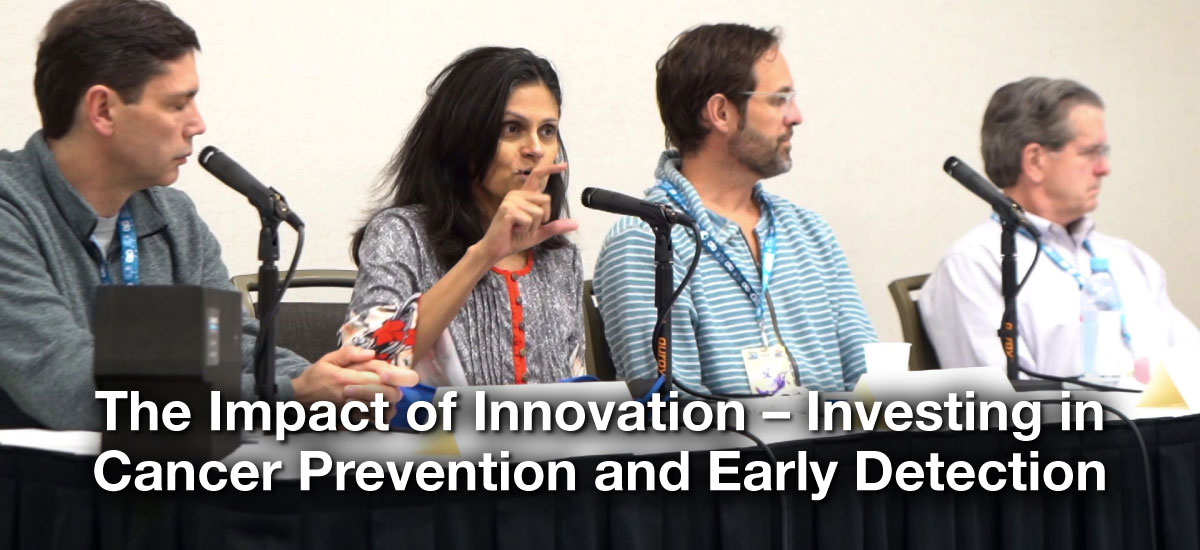 The Impact of Innovation -- Investing in Cancer Prevention and Early Detection