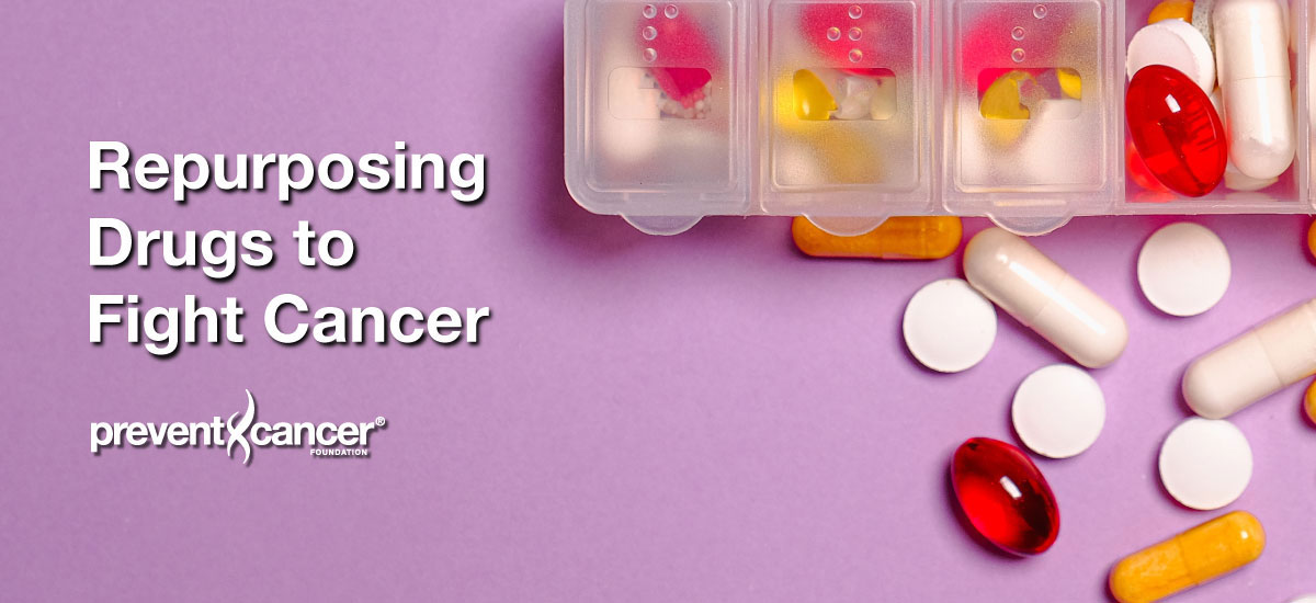 Repurposing Drugs to Fight Cancer